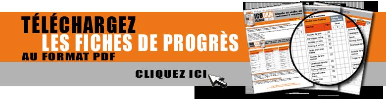 Téléchargez les fiches de progrès
