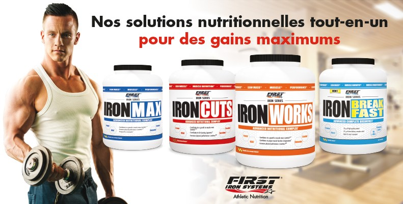 Retrouvez la Gamme Iron Series de First Iron Systems